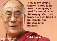 this-is-my-simple-religion-there-is-no-need-for-temples-no-need-for-complicated-philosophy-our-own-brain-our-own-heart-is-our-temple-the-philosophy-is-kindness11